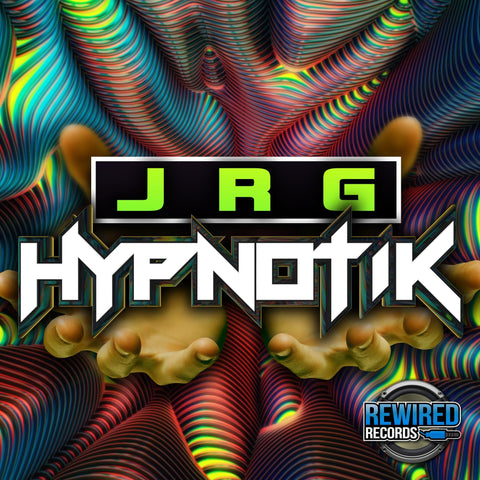 JRG - Hypnotik - Rewired Records