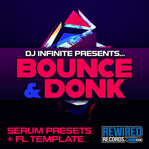 Rewired Bounce & Donk for Serum - Rewired Records