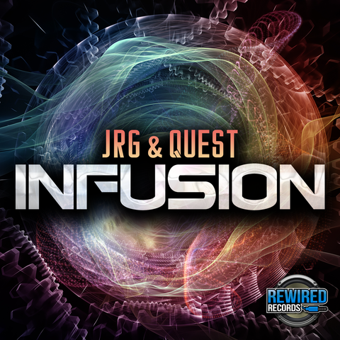 JRG & Quest - Infusion - Rewired Records