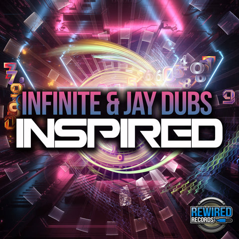 Infinite & Jay Dubs - InSpired - Rewired Records