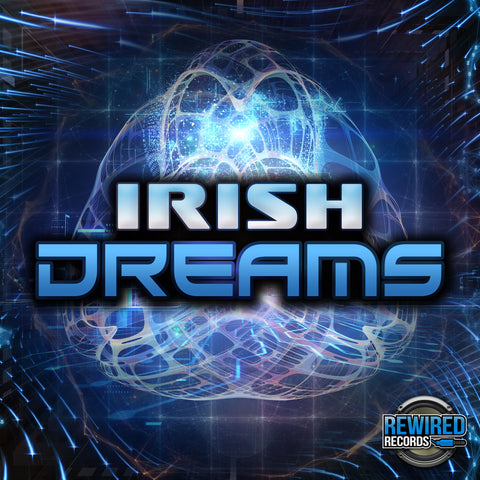 Irish - Dreams - Rewired Records