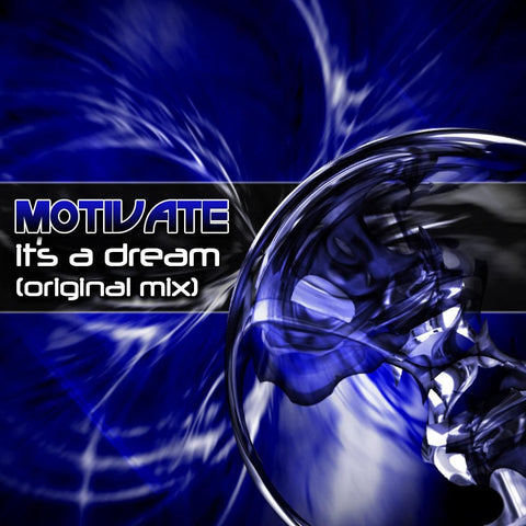 Motivate - It's A Dream - Rewired Records