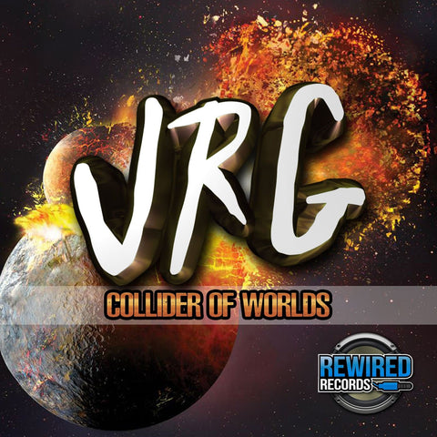 JRG - Collider Of Worlds - Rewired Records