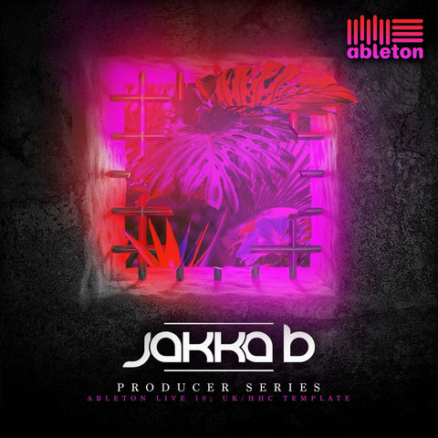 Jakka-B Producer Series; UK Happy Hardcore Ableton 10 template - Rewired Records