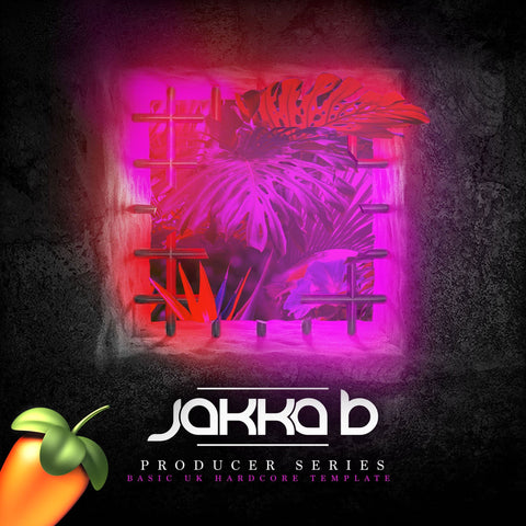 Jakka-B Producer Series: UK/Happy Hardcore template (FL Studio) - Rewired Records