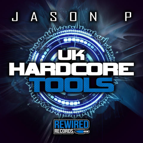 Jason P - UK Hardcore Tools Vol 1 - Rewired Records
