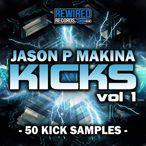 Jason P - Makina Kicks Vol 1 - Rewired Records