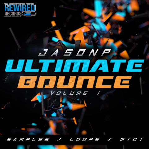 Jason P - Ultimate Bounce Vol 1 - Rewired Records