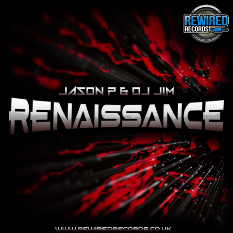 Jason P & DJ Jim - Renaissance - Rewired Records