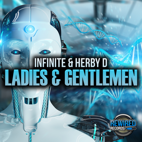 Infinite & Herby D - Ladies & Gentlemen - Rewired Records