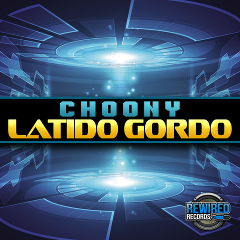 Choony - Latido Gordo (Free Download) - Rewired Records