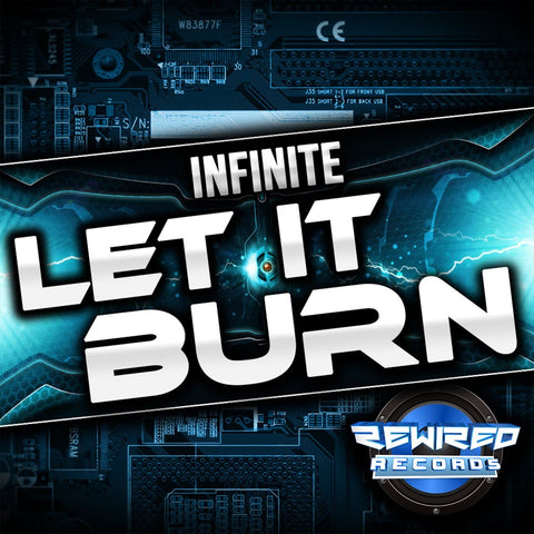 Infinite - Let It Burn (Intro Mix) - Rewired Records