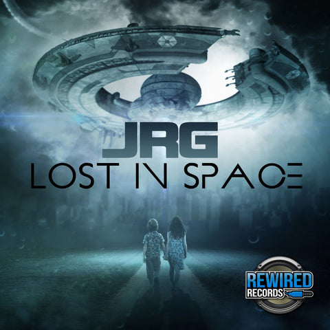 JRG - Lost In Space - Rewired Records