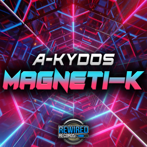 A-kydos - Magneti-k - Rewired Records