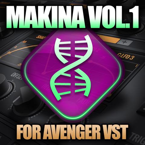 Makina Vol 1 (Avenger VST Presets)