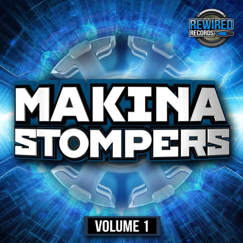 Makina Stompers Vol 1 - Rewired Records