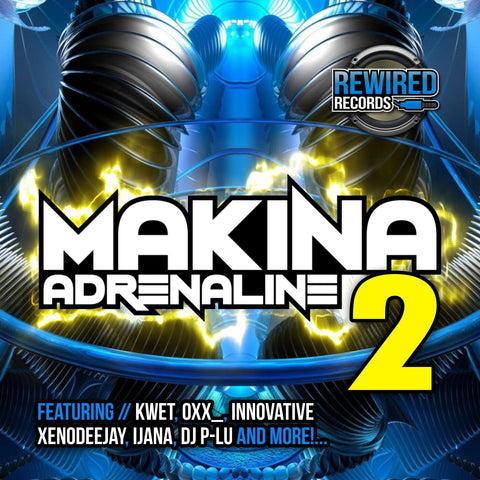 Makina Adrenaline 2 - Rewired Records