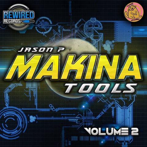 Jason P Makina Tools Vol 2 - Rewired Records