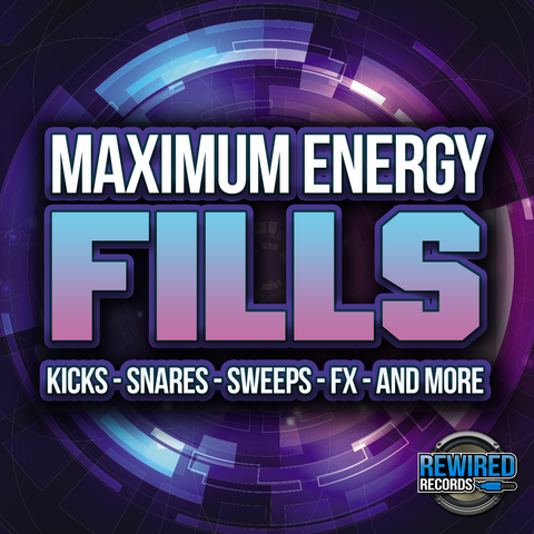 Maximum Energy Fills - Rewired Records