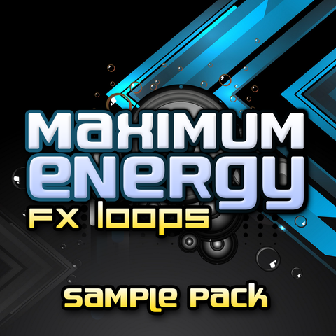 Infinite Samples - Maximum Energy FX Loops - Rewired Records