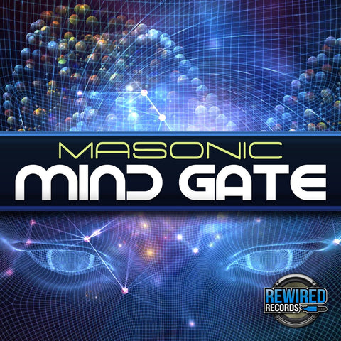 Masonic - Mind Gate! (ThaBomber Remix) - Rewired Records