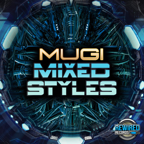 Mugi - Mixed Styles - Rewired Records