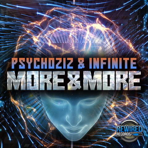 Psychoziz & Infinite - More & More - Rewired Records