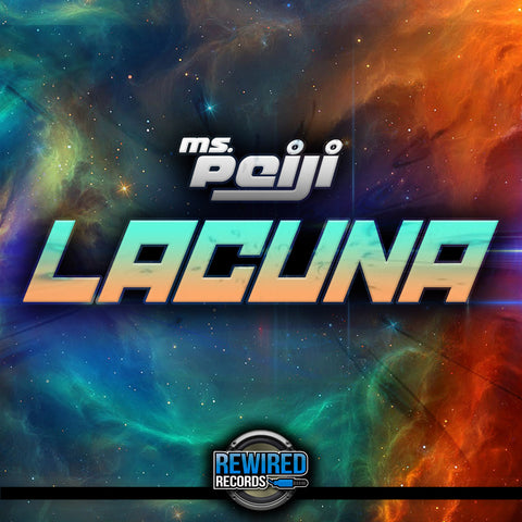 Ms Peiji - Lacuna - Rewired Records