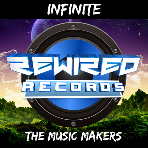 Infinite - The Music Makers - Rewired Records