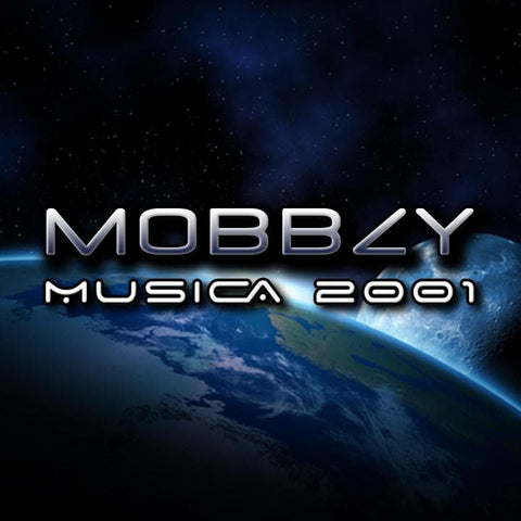 Mobbzy - Musica 2001 - Rewired Records