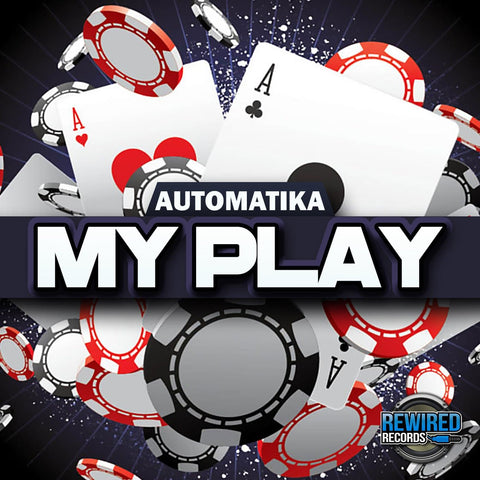 Automatika - My Play - Rewired Records