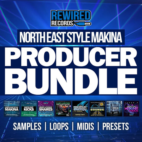 North East Style Makina Producer Bundle | Makina Sample Packs - Rewired Records