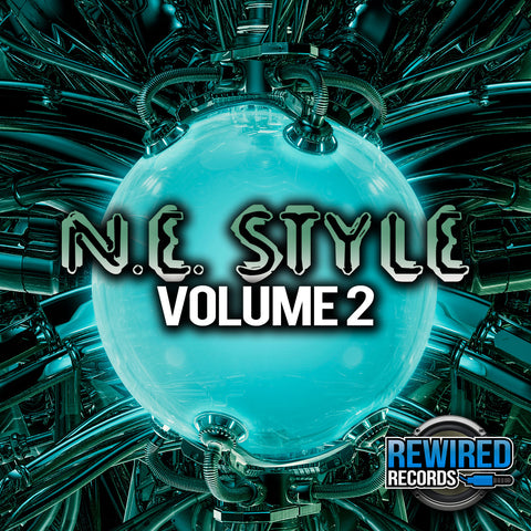 N.E. Style Vol 2 - Rewired Records