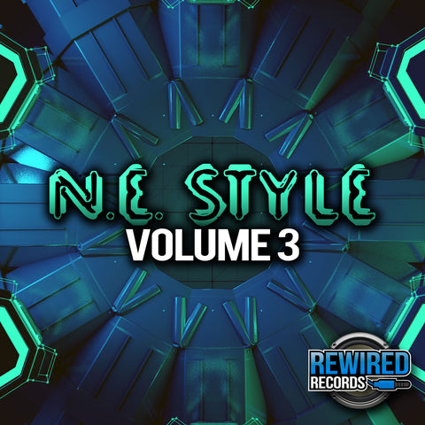 N.E. Style Vol 3 - Rewired Records