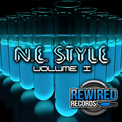 N.E. Style - Volume 1 - Rewired Records