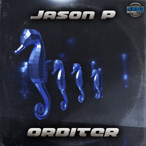 Jason P - Orbiter - Rewired Records