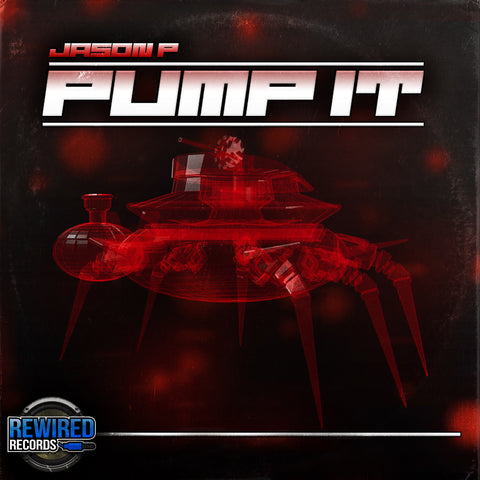 Jason P - Pump It - Rewired Records