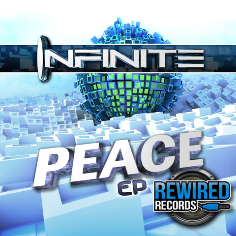 Infinite - Peace EP - Rewired Records