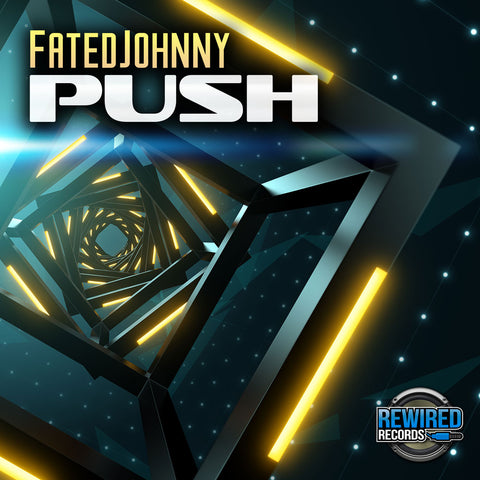 FatedJohnny - Push - Rewired Records