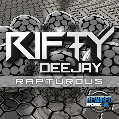 Rifty Dj - Rapturous - Rewired Records
