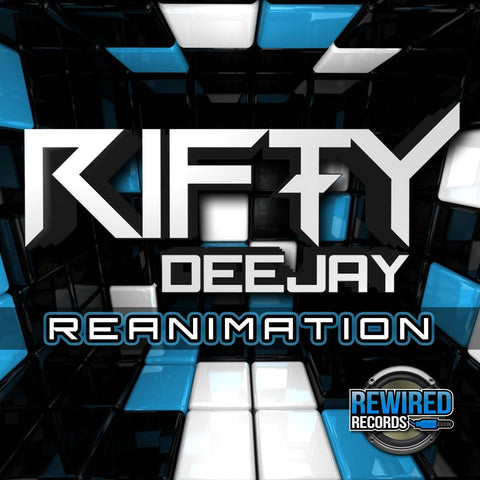Rifty Dj - Reanimation - Rewired Records