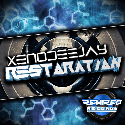 XenoDeejay - Restoration - Rewired Records
