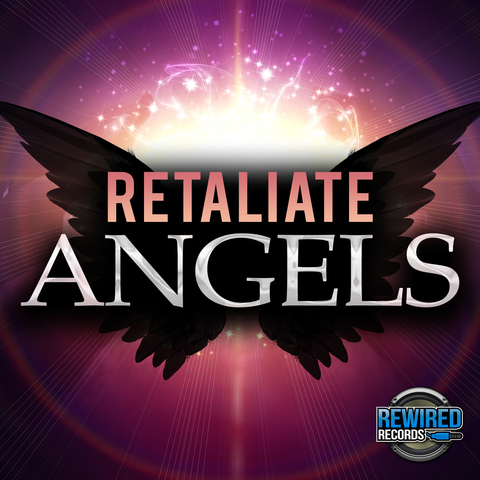 Retaliate - Angels - Rewired Records