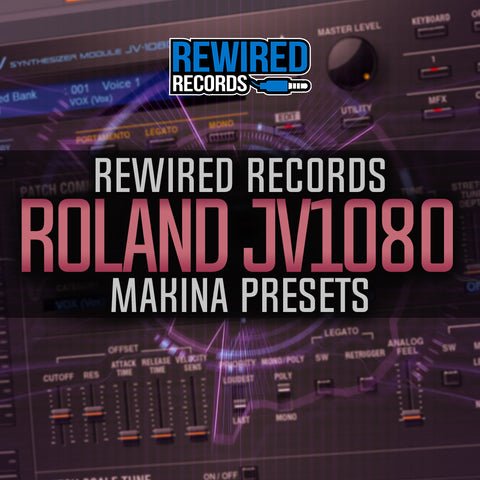 Rewired Makina Presets for Roland JV1080 - Rewired Records