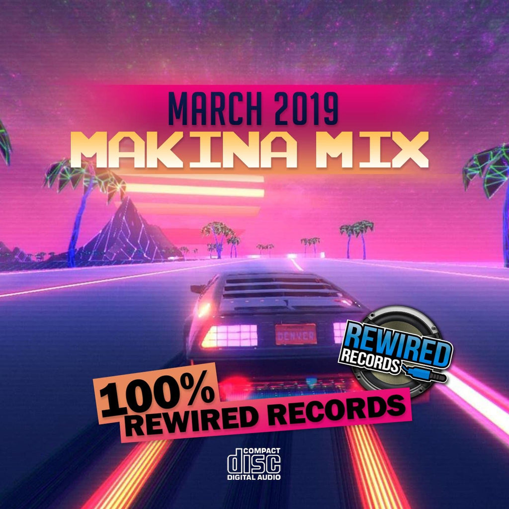Rewired New Releases - March 2019 (Mixed CD)