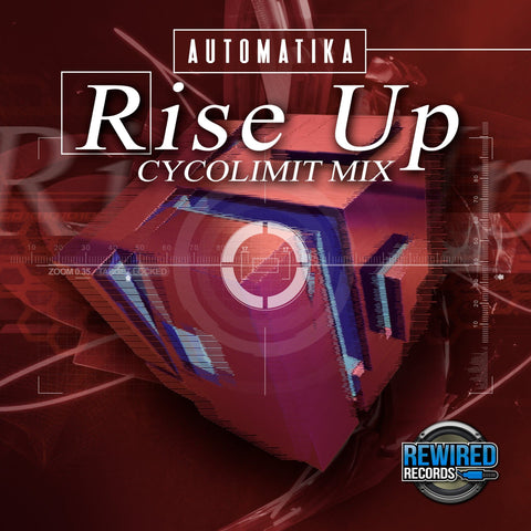 Automatika - Rise Up (Cycolimit Mix) - Rewired Records