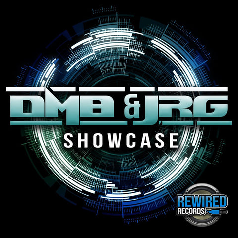 DMB & JRG - Showcase - Rewired Records
