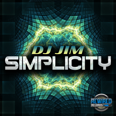 DJ Jim - Simplicity - Rewired Records