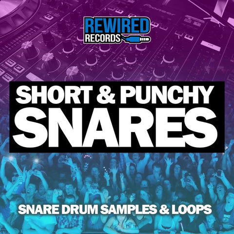 Short & Punchy Snares - Rewired Records