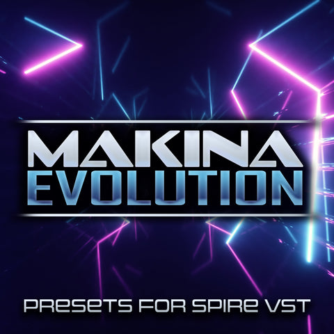 Makina Evolution for Spire Vol 1 - Rewired Records